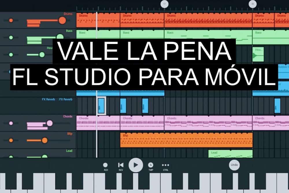 Vale la pena FL Studio para moviles